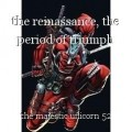 the reinassance, the period of triumph
