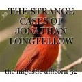 THE STRANGE CASES OF JONATHAN LONGFELLOW CHAPTER 1