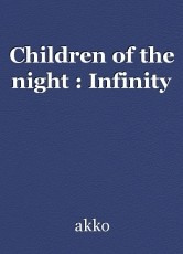Children of the night : Infinity