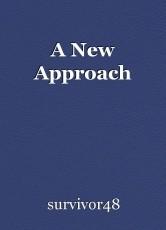 A New Approach