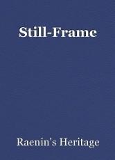 Still-Frame