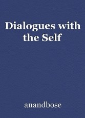 Dialogues with the Self