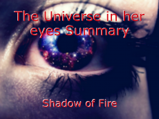 The Universe in her eyes Summary