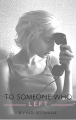 To someone who left...