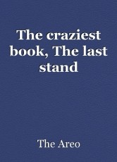 The craziest book, The last stand