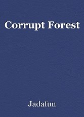 Corrupt Forest