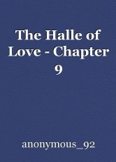The Halle of Love - Chapter 9