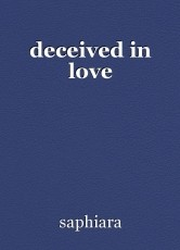 deceived in love