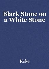 Black Stone on a White Stone