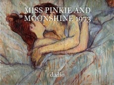 MISS PINKIE AND MOONSHINE 1973
