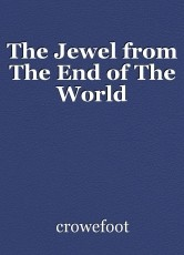 The Jewel from The End of The World