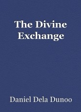 The Divine Exchange