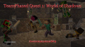 TeamPhased Quest 1: World of Shadows