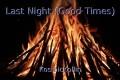 Last Night (Good Times)
