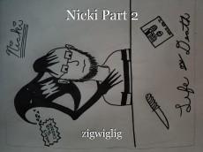 Nicki Part 2