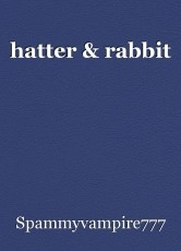 hatter & rabbit
