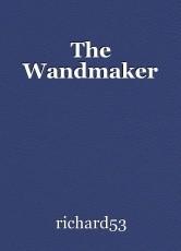 The Wandmaker