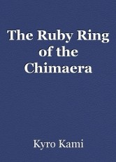 The Ruby Ring of the Chimaera
