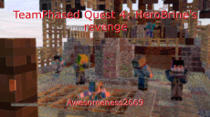 TeamPhased Quest 4: HeroBrine's revenge