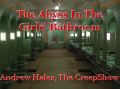 The Abyss In The Girls' Bathroom