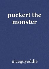 puckert the monster