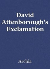 David Attenborough's Exclamation
