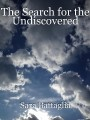 The Search for the Undiscovered