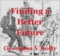 Finding a Better Future