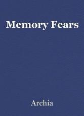 Memory Fears