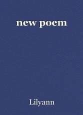 new poem