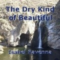 The Dry Kind of Beautiful