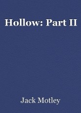 Hollow: Part II