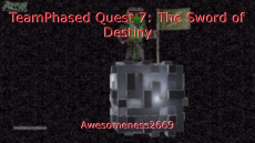 TeamPhased Quest 7: The Sword of Destiny