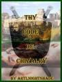 Thy Code de Chivalry