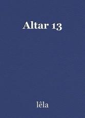 Altar 13