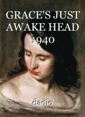 GRACE'S JUST AWAKE HEAD 1940