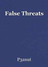 False Threats