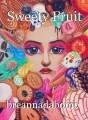 Sweety Fruit