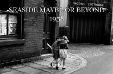 SEASIDE MAYBE OR BEYOND 1958