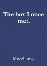 The boy I once met.
