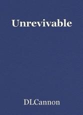 Unrevivable