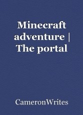 Minecraft adventure | The portal
