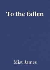 To the fallen