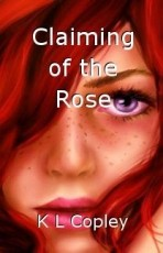 Claiming of the Rose