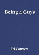 Being 4 Guys