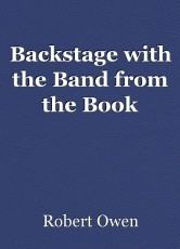 Backstage with the Band from the Book