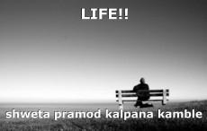 LIFE!!