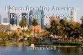 Return from(to) America,  Episode 3: Los Angeles