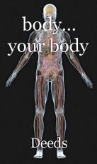 body... your body
