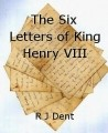 The Six Letters of King Henry VIII